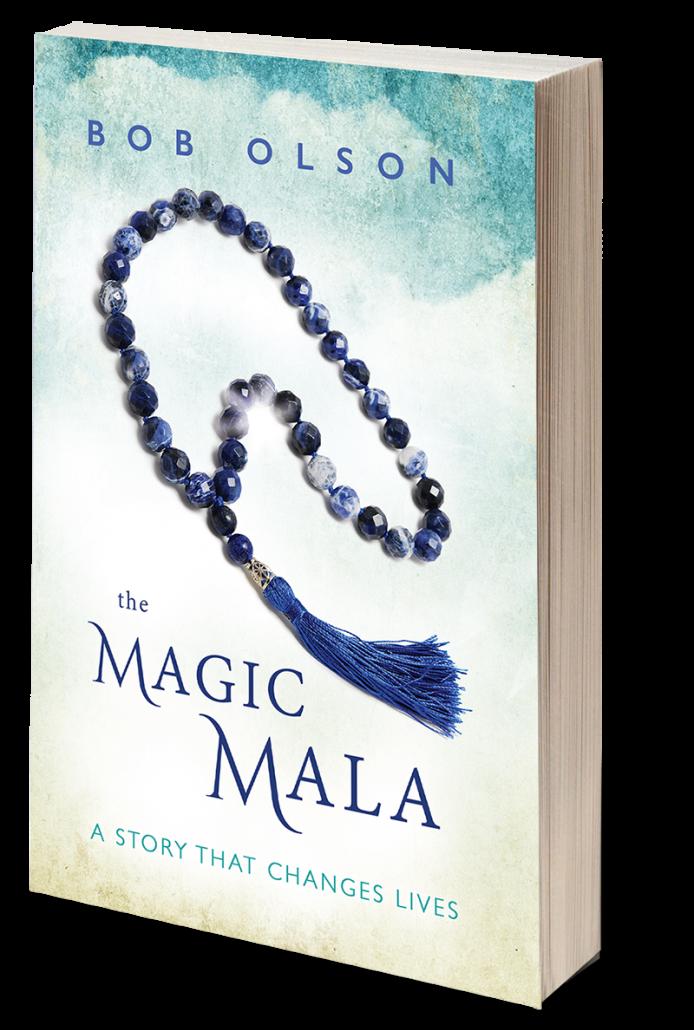 The Magic Mala by Bob Olson